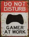 Ретро жестяная вывеска - DO NOT DISTURB GAMER AT WORK