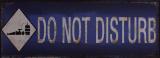 Ретро жестяная вывеска - DO NOT DISTURB